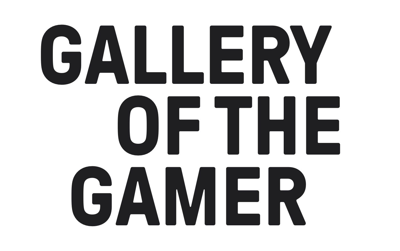 GALLERY OF THE GAMER